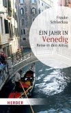 Ein Jahr in Venedig