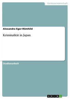 Kriminalität in Japan - Eger-Römhild, Alexandra