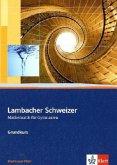 Lambacher Schweizer. 11.-13. Schuljahr. Schülerbuch Grundkurs und CD-ROM. Rheinland-Pfalz