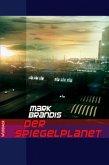 Der Spiegelplanet / Weltraumpartisanen Bd.17