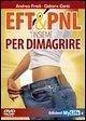 EFT & PNL insieme per dimagrire. Con DVD - Conti, Debora Fredi, Andrea