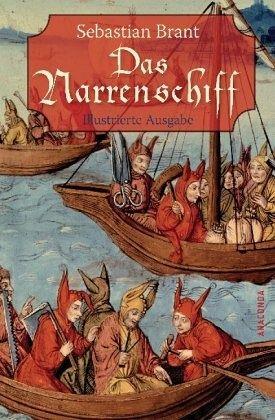 Das Narrenschiff - Brant, Sebastian