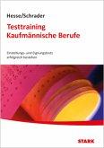 Hesse/Schrader: Testtraining Kaufmännische Berufe