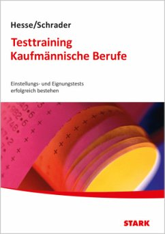 Hesse/Schrader: Testtraining Kaufmännische Berufe - Hesse, Jürgen; Schrader, Hans-Christian