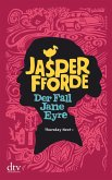 Der Fall Jane Eyre / Thursday Next Bd.1