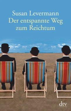 Der entspannte Weg zum Reichtum - Levermann, Susan