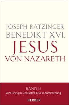 Jesus von Nazareth Bd.2 - Benedikt XVI.