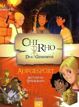 Chi Rho - Aufgespürt - Rosenstock, Roland; Senkbeil, Christine