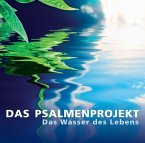 Wasser des Lebens - Das Psalmenprojekt 2, 1 Audio-CD