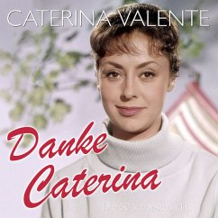 Danke Caterina-Die 50 Schönsten Hits - Valente,Caterina