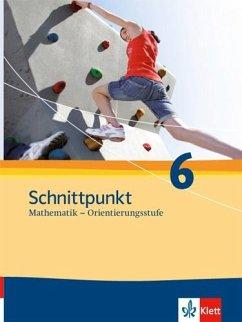 Schnittpunkt Mathematik - Ausgabe für Schleswig-Holstein. Neubearbeitung. Schülerbuch Orientierungsstufe 6. Schuljahr
