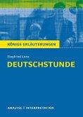 Deutschstunde. Textanalyse und Interpretation zu Siegfried Lenz