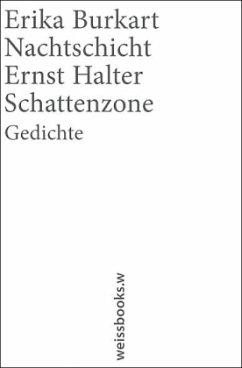 Nachtschicht / Schattenzone - Burkart, Erika; Halter, Ernst