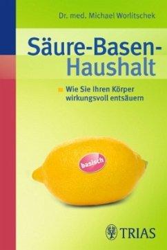 Säure-Basen-Haushalt - Worlitschek, Michael