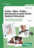 Prüfen - Üben - Prüfen ... Klassenziel erreicht mit der Deutsch-Fahrschule Klasse 3