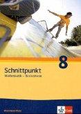 Schnittpunkt Mathematik - Ausgabe für Rheinland-Pfalz. Neubearbeitung. Schülerbuch Basisniveau 8. Schuljahr