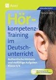 Hörkompetenz-Training im Deutschunterricht. Klasse 5/6