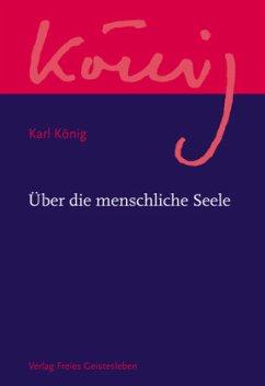 Über die menschliche Seele / Werkausgabe Abteil...