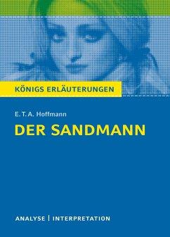 Der Sandmann. Textanalyse und Interpretation - Hoffmann, E. T. A.