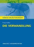 Die Verwandlung. Textanalyse und Interpretation