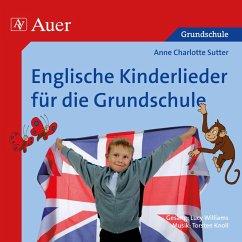 Englische Kinderlieder für die Grundschule, Audio-CD - Sutter, Anne Charlotte