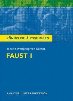 Faust I. Textanalyse und Interpretation - Goethe, Johann Wolfgang von