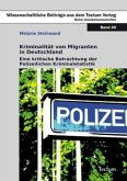 Kriminalität von Migranten in Deutschland
