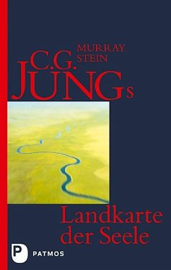 C. G. Jungs Landkarte der Seele - Stein, Murray B.