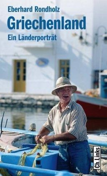 Griechenland - Rondholz, Eberhard