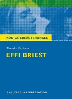 Textanalyse und Interpretation zu Theodor Fontane. Effi Briest - Fontane, Theodor