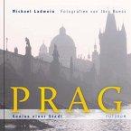Prag. Genius einer Stadt