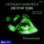 Schattenmacht / Die fünf Tore Bd.3 (6 Audio-CDs)
