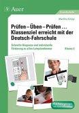 Prüfen - Üben - Prüfen ... Klassenziel erreicht mit der Deutsch-Fahrschule Klasse 2