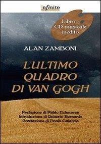 L'ultimo quadro di Van Gogh. Con CD Audio - Zamboni, Alan
