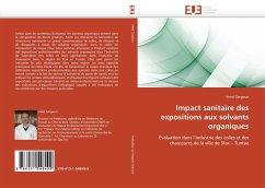 Impact Sanitaire Des Expositions Aux Solvants Organiques