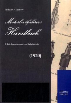Motorbootfahrers Handbuch - Viebahn, Friedrich-Wilhelm von; Techow, A.