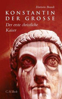 Konstantin der Grosse - Brandt, Hartwin