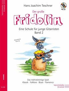 Der große Fridolin, für Gitarre, m. Audio-CD