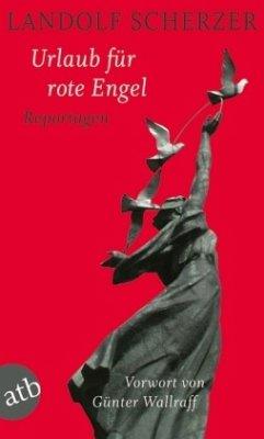 Urlaub für rote Engel - Scherzer, Landolf