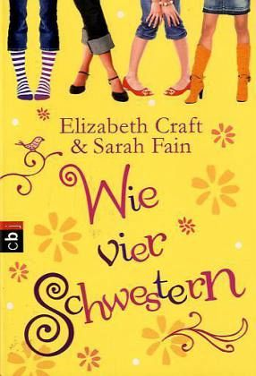 Wie vier Schwestern - Craft, Elizabeth; Fain, Sarah