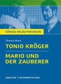 Tonio Kröger & Mario und der Zauberer. Textanalyse und Interpretation zu Thomas Mann