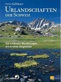 Urlandschaften der Schweiz