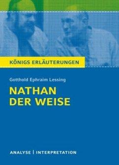 Nathan der Weise. Textanalyse und Interpretation zu - Lessing, Gotthold Ephraim