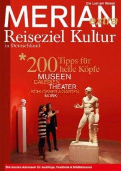 MERIAN Reiseziel Kultur in Deutschland extra