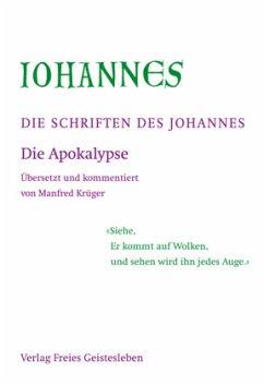 Die Apokalypse / Die Schriften des Johannes Bd.3
