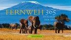 Fernweh – 365 Traumziele der Erde