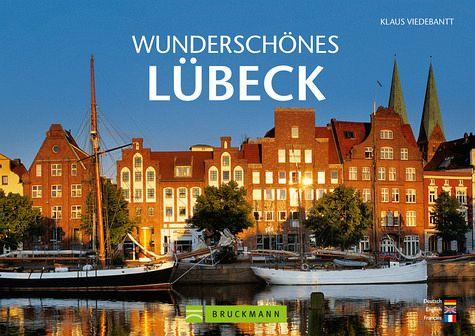 Wunderschönes Lübeck - Viedebantt, Klaus