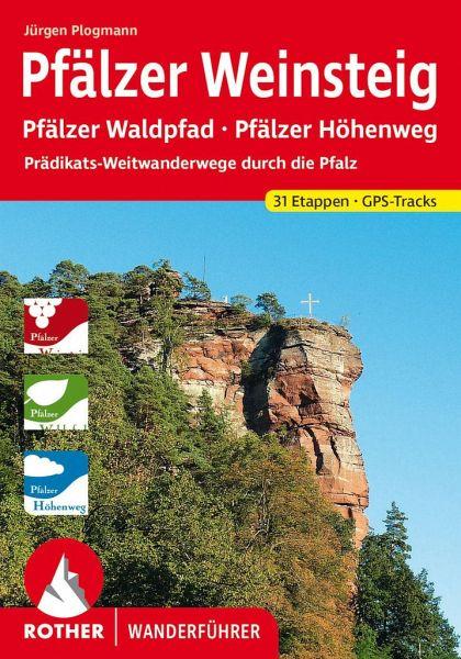 Pfälzer Weinsteig - Plogmann, Jürgen