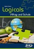 Logicals - Alltag und Schule