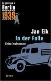 Es geschah in Berlin 1938. In der Falle